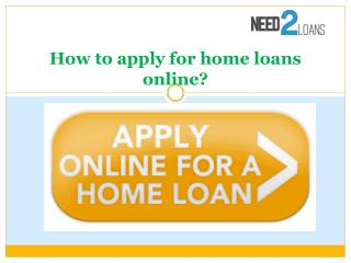 How to apply for home loans online