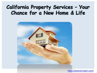 California Property Services – Your Chance for a New Home
