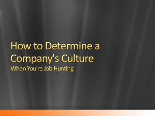 How to Determine a Company's Culture