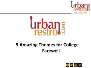 Farewell Themes - Urbanrestro