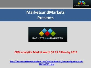 CRM analytics Market worth $7.65 Billion by 2019