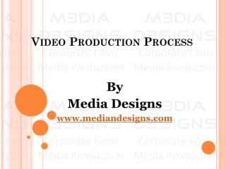 Video Production Process - 3 Stages