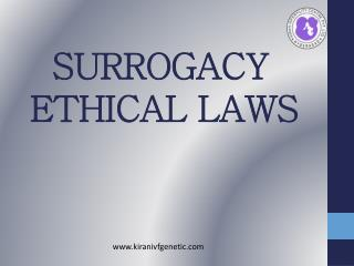 Surrogacy Ethical laws