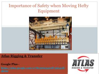 What are the Safety Requirements for using Hefty Equipment