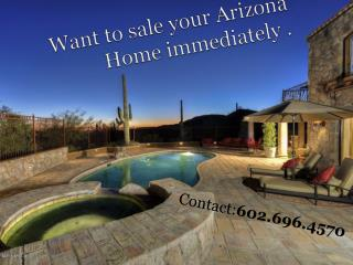 Sell your Arizona Home Easy and Fast