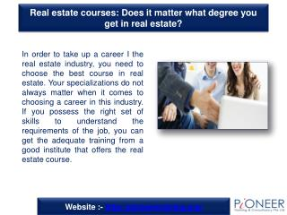 Real estate courses: Does it matter what degree you get in r