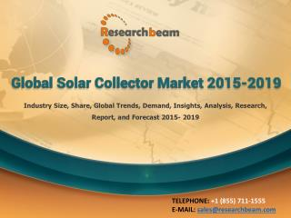 Global Solar Collector Market 2015-2019