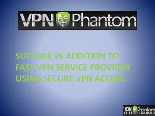 SUITABLE IN ADDITION TO FIRST VPN SERVICE PROVIDER USING SEC