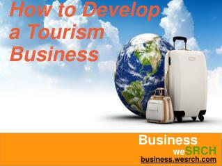 How to Develop a Tourism Business