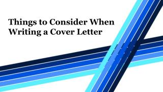 Things to Consider When Writing a Cover Letter