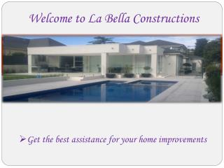 Construction Services in Adelaide - La Bella Constructions