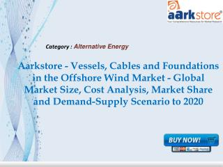 Aarkstore - Vessels, Cables and Foundations in the Offshore