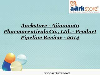 Aarkstore - Ajinomoto Pharmaceuticals Co., Ltd. - Product Pi
