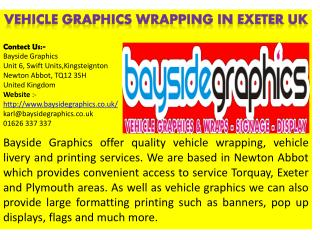 Vehicle graphics wrapping in exeter UK