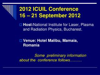 2012 ICUIL Conference 16 – 21 September 2012