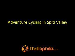Adventure Cycling in Spiti Valley