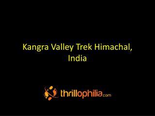 Kangra Valley Trek Himachal,