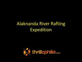 Alaknanda River Rafting Expedition