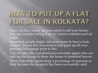 How to put up a flat for sale in kolkata?
