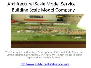 Architectural Scale Model Service | Building Scale Model Com
