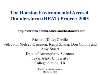 The Houston Environmental Aerosol Thunderstorm (HEAT) Project: 2005