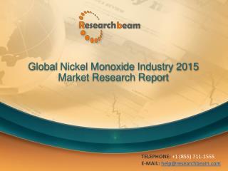 Global Nickel Monoxide Industry Size, Share 2015