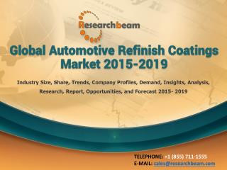 Global Automotive Refinish Coatings Market 2015-2019