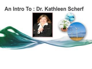 Dr. Kathleen Scherf