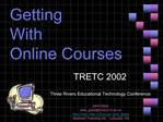 Getting  With  Online Courses