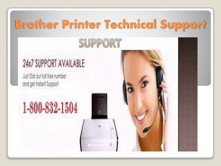 Brother Printer Technical Support 1-800-832-1504