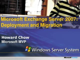 Microsoft Exchange Server 2007: Deployment and Migration