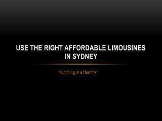 Use The Right Limousines in Sydney