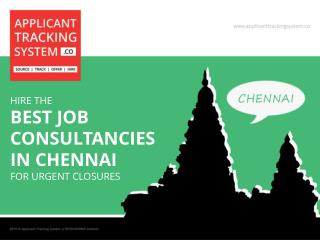 Hire the Best Job Consultancies in Chennai for Urgent Closures