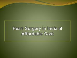 Heart Surgeries in India at Affordable Cost