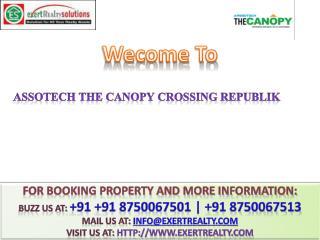 Assotech The Canopy @# 91 8750067513 #@ Crossing Republik