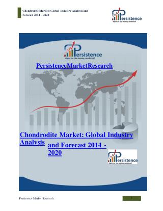 Chondrodite Market - Global Industry Analysis to 2020