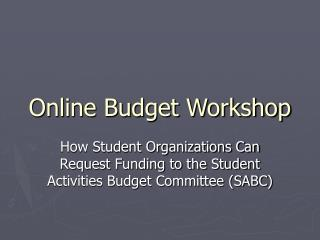 Online Budget Workshop