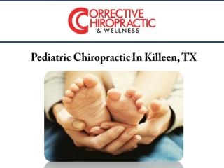 Pediatric Chiropractic In Killeen, TX