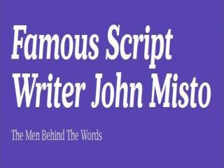 john Misto