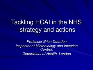Tackling HCAI in the NHS -strategy and actions