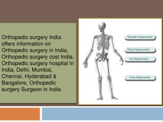 Orthopedic Surgery in India,Orthopedics India
