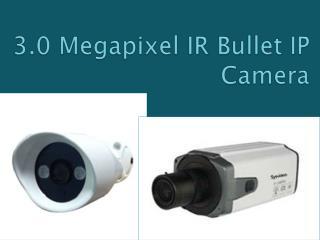 3.0 megapixel ir bullet ip camera