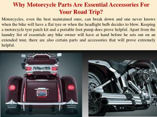 Why Motorcycle Parts Are Essential Accessories For Your Road