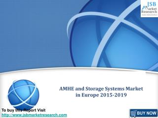 JSB Market Research: AMHE and Storage Systems Market in Euro