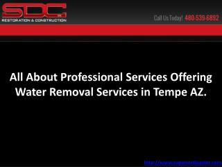 Services offering water removal services in Tempe AZ