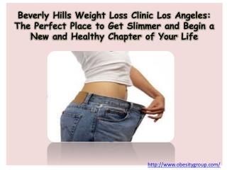 Beverly Hills Weight Loss Clinic Los Angeles: