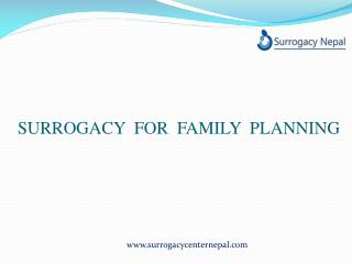 Surrogacy for Family Planning