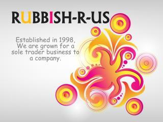 Rubbish R US