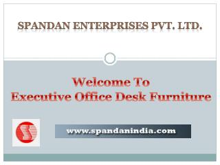 Executive Office Desk Manufacturer India