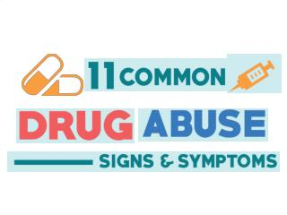11 Common Drug Abuse Signs and Symptoms